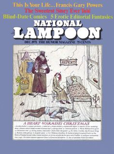 National Lampoon December 1971 adult humor by VioletsandWine National Lampoon Magazine, Gary Powers, Edward Gorey Books, American Humor, National Lampoons, Lots Of Cats, This Is Your Life, Sweet Stories, Ink Pen Drawings