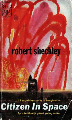Citizen in Space, Robert Sheckley (1955), cover by Richard Powers