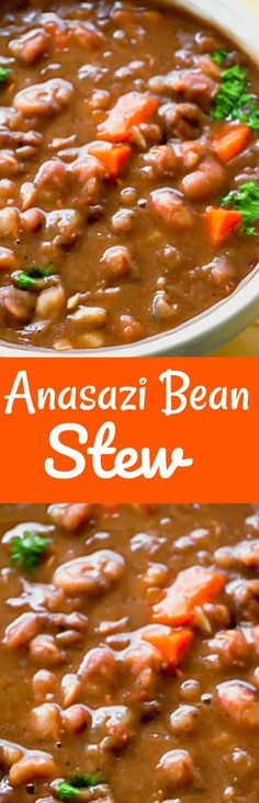 Anasazi Bean Stew Recipe, easy to prepare with a robust and hearty flavor, vegan, gluten-free and packed with nutrients Vegan Dinner Recipes, Vegan Dinners, Dairy Free Recipes, Mexican Food Recipes, Whole Food Recipes, Vegetarian Recipes, Cooking Recipes, Healthy Recipes, Gluten Free