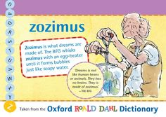 Zozimus is what dreams are made of. The BFG whisks zozimus with an egg-beater until it forms bubbles just like soapy water. Roald Dahl Day, Egg Beaters, Bfg, Childrens Books, Bubbles, English, Dreams, Education, Water