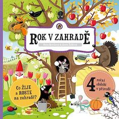 Rok w ogrodzie - Petra Bartíková, Aneta Žabková Sketchbook Inspiration, Book Illustration, Childrens Books, Peanuts Comics, Perfume, Graphic Design, Book Covers, Fotografia, Children's Books
