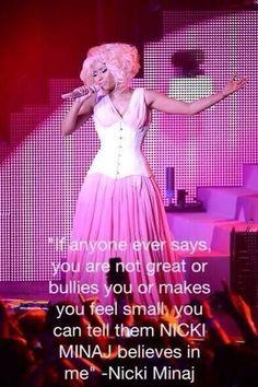 Nicki minaj believes in you Nicki Minaj Tour, Nicki Minaj Pink Friday, Nicki Minaj Pictures, Different Quotes, Boss Babe, Bullying, Harajuku, Rap, Believe