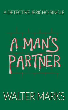 #Thriller #Suspense - Readers will be hooked on this fast-paced #Mystery with lots of action & colorful characters. http://www.storyfinds.com/book/19113/a-mans-partner
