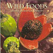 Wild Foods of the Sonoran Desert