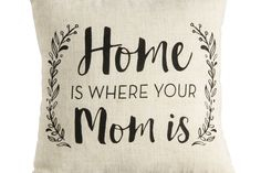 How true is this? We love the darling (and especially Southern)sentiment behindthis decorative throw pillow, and we know Mom will too. With its light beige color, the 12- x 12-inch Home Is Where Your Mom Is polyesterpillow easily matches both bedroom and living room decor.  BUY IT: $15.95; papersource.com