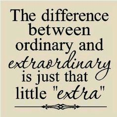 #ExtraExtra! Average is just as close to the bottom as it is to the TOP. A little EXTRA Time, Effort, Focus and Patience can help you claim the #1 spot in your area of expertise. #BeTheBest - Algernon Tucker