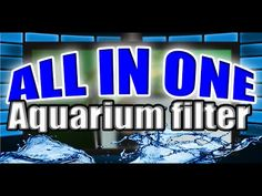 HOW TO: All in ONE aquarium filter