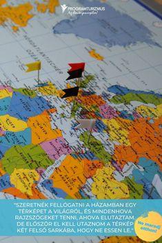 """""""Szeretnék fellógatni a házamban egy térképet a világról, és mindenhova rajzszögeket tenni, ahova elutaztam. De először el kell utaznom a térkép két felső sarkába, hogy ne essen le.""""  Utazás, nyaralás, fesztivál ötletek külföldön Az idegen kultúrák felfedezésének izgalmához semmi sem fogható! Miért ne vágnál bele most? Utazás tippek, ötletek, ajánlatok külföldre látogatóknak #utazás #nyaralás #szállás #idézetek #külföld Movie Posters, Art, Art Background, Film Poster, Kunst, Performing Arts, Billboard, Film Posters, Art Education Resources"""