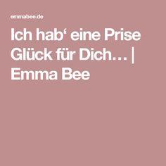 Ich hab' eine Prise Glück für Dich… | Emma Bee