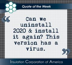 "#Quote of the Week ~ ""Can we uninstall 2020 and install it again? This version has a virus."" . #quotesofinstagram #dailylaugh #weredonewith2020already #newversion #readyforareset #humor #gottalaughorillcry #quotesofinsta #lol #butforreal Funny Inspirational Quotes, New Quotes, Motivational Quotes, Life Quotes, Witty Quotes About Life, Inspiring Quotes About Life, Funny Motivation, Life Changing Quotes, Quote Of The Week"