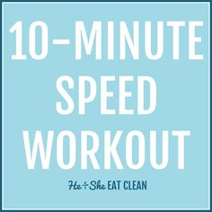 Looking for a quick workout for after your lifting session? Try this 10-Minute Speed Workout for the treadmill! #heandsheeatclean