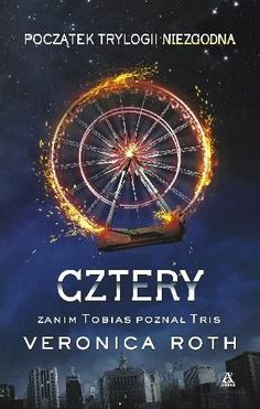 Cztery - Veronica Roth