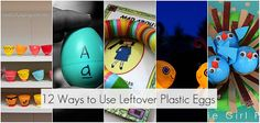 Summary of ways to use leftover plastic eggs from Tatertots and Jello!