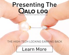 87% of women have lost an earring due to a faulty back. So we partnered to create the QALO LOQ to solve this problem.  Introducing The QALO LOQ, Featuring Patented Chrysmela Technology. The Worlds First High-Tech Locking Earring Back. #wegotyourback #QALOring