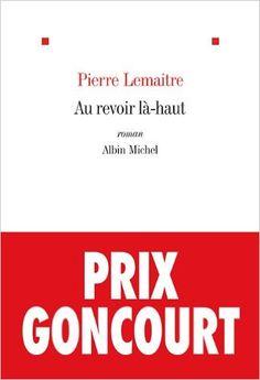 Au Revoir l�-Haut: Pierre Lemaitre: 9782226249678: Amazon.com: Books