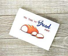 You take my bread away Food pun card Bread pun bread card
