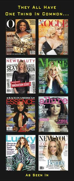 Just a few of the many Magazine's that have featured Rodan+Fields products!  We get around!