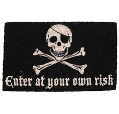 Enter at Your Own Risk Hand Woven Coir Doormat