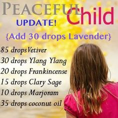 Camp Wander: A Peaceful Child ~ Essential Oil Recipe for Calming    I love this stuff for my 6 year old!!  It is a miracle worker. Seriously.