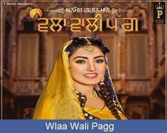 The song Wlaa Wali Pagg Lyrics | Anmol Gagan Maan from the movie/album All Lyrics with lyrical video, sung by Anmol Gagan Maan. Discover more Fun and Masti lyrics along with meaning.