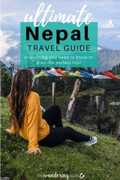 Ultimate Nepal Travel Guide: Everything to Know for your Himalayan Adventure Ultimate Guide to Nepal: Everything you know to plan the perfect Nepal trip! Nepal may be a small country, [& Travel Advice, Travel Guides, Travel Tips, Travel Info, Budget Travel, Places To Travel, Travel Destinations, Asia Travel, Travel Nepal