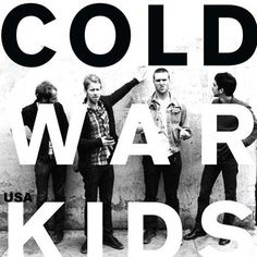 Cold War Kids - one of the best songs I have EVER seen live was CWK and Delta Spirit playing 'St John'