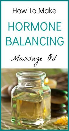 How To Make Hormone Balancing Massage Oil - Seeds Of Real HealthSeeds Of Real Health |