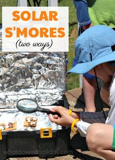 Solar oven s'mores. Fun twist on classic science experiment.