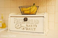 """""""Fresh Bread"""" Hand painted Bread Box with tutorial on how to do faux antique lettering via Classy Clutter"""