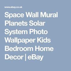 Space Wall Mural Planets Solar System Photo Wallpaper Kids Bedroom Home Decor | eBay