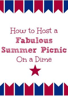 Inexpensive Summer Picnic Ideas for Memorial Day - Mindfully Frugal Mom