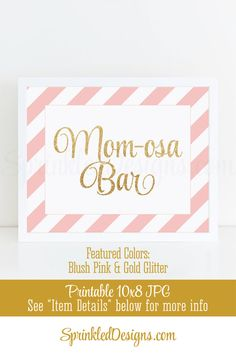 Mimosa Bar Party Sign - Blush Pink and Gold Glitter Baby or Bridal Shower Decorations - Birthday Party - Printable 8x10 Table Sign - SprinkledDesigns.com