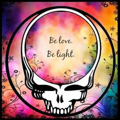 Be Love, Be Light.