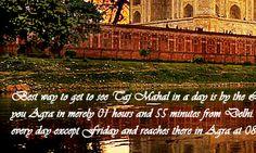 Same Day Agra Tour, Same Day Agra Tour from Delhi, Day trip to Agra