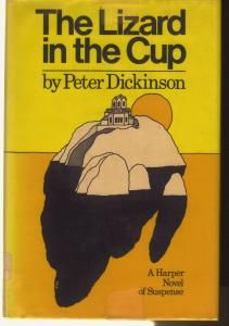 The Lizard in the Cup by Peter Dickinson 1972  Suspense   0340156368  US Army  Fort Story