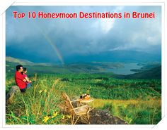 Top 10 Honeymoon Destinations in Brunei