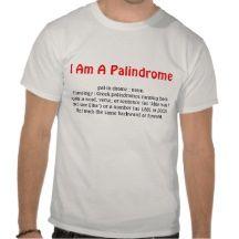 I am a palindrome