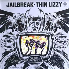 Thin Lizzy – Jailbreak; 1976.