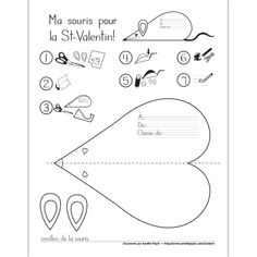 Fichier PDF téléchargeable Langue: français En noir et blanc Taille d'une page: 8,5 X 11 po. 1 page Instructions et modèle pour bricoler une souris de la Saint-Valentin (réalisée à partir d'un coeur). Les enfants peuvent par la suite la donner à un ami. Collée sur un carton, la souris peut même servir de carte (il suffit de coller la corde de la queue entre la feuille et le carton). L'élève peut donc écrire son message à l'intérieur, côté carton. Saint Valentine, Valentine Day Crafts, Be My Valentine, French Teaching Resources, Teaching French, Core French, Valentines Day Activities, French Lessons, Too Cool For School
