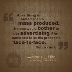 Advertising is Salesmanship.  #Advertising #Quote