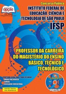 Apostila Concurso Instituto Federal de Educação, Ciência e Tecnologia de São Paulo / IFSP - 2015: - Cargo: Professor da Carreira de Magistério do Ensino Básico, Técnico e Tecnológico