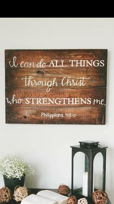 I can do all things through Christ who strengthens me. Wooden sign. Hand made sign. by WoodLaneCreation on Etsy https://www.etsy.com/listing/266433870/i-can-do-all-things-through-christ-who