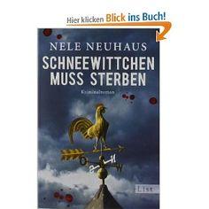 Schneewittchen muss sterben: Der vierte Fall für Bodenstein und Kirchhoff: Amazon.de: Nele Neuhaus: Bücher