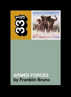 Elvis Costello's Armed Forces (33 1/3) by Franklin Bruno, http://www.amazon.com/dp/0826416748/ref=cm_sw_r_pi_dp_0zhQub0QXFKAF