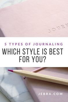 5 Different Types of Journaling & How to Select Best One For You