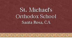 Michael's Orthodox School- church school and homeschool resources Curriculum, Homeschool, School Store, Christian Families, Parents As Teachers, Youth Ministry, Home Schooling, Children And Family, Sunday School