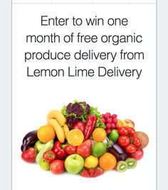 Enter to win 1 month of free organic produce delivery from Lemon Lime Delivery