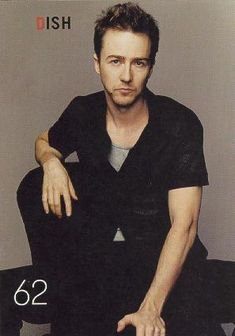 Edward Norton...from Fight Club to American History X to 25th Hour...scary hotness, you don't know why, but its good