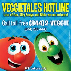 Have some fun with Bob and Larry on the VeggieTales Hotline! Call toll-free at (844) 2-VEGGIE!