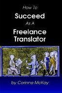 Corinne McKay '93: How to Succeed as a Freelance Translator
